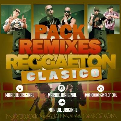 60f609e7dc Pack Remixes Reggaeton Clasicos 1 – MarioDjOriginal   MarioDjOriginal