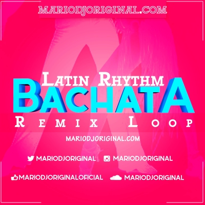 1.Cover bachata loop remix