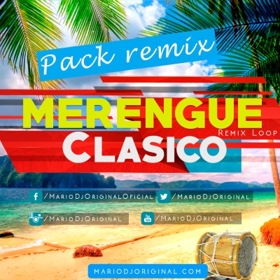 Pack remixes Merengue Clasico