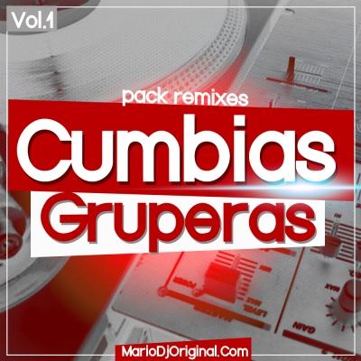 Pack Remixes Cumbias Gruperas vol 1