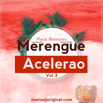 Pack Remixes Meengue Acelerao 3