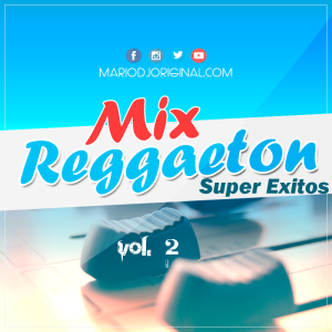 Reggaeton Mix Super Exitos vol 2 2016