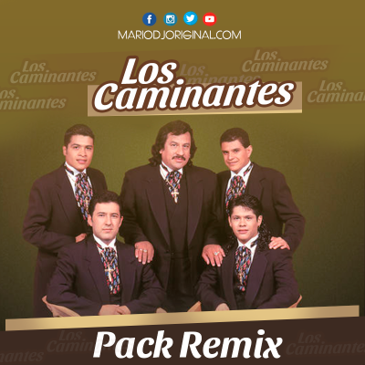 los-camiantes-exitos-pack-remix